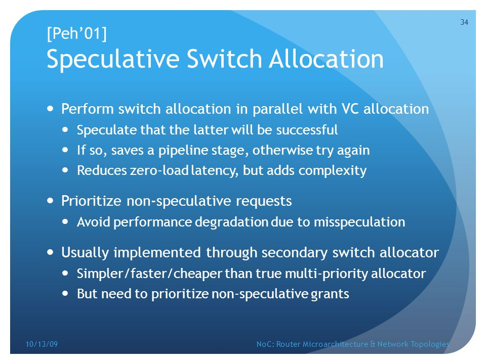 [Peh'01] Speculative Switch Allocation